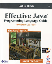 Effective Java: Programming Language Guide…