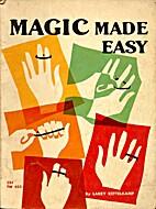 Magic Made Easy by Larry Kettelkamp