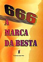 666 A Marca da Besta - Volume I by Oneias…