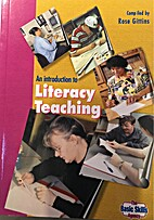 An Introduction to Literacy Teaching by Rose…