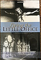 Living the Little Office: Reflections on the…