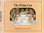 The white cat by Errol Le Cain