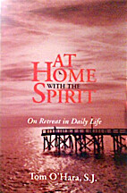 At Home With the Spirit: On Retreat in Daily…