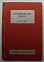 Unwrinkling plays by Paul Reps