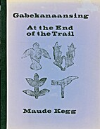 Gabekanaansing (At the End of the Trail):…