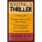 Writing a Thriller by Andre Jute