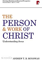 The Person and Work of Christ -…