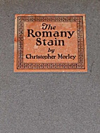 The Romany Stain by Christopher Morley