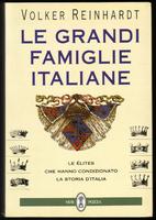 Le grandi famiglie italiane. Le élites che…