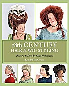 18th Century Hair & Wig Styling: History &…