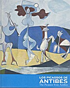 Los Picassos De Antibes: The Picassos From…