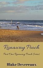 Runaway Pooch by Blake Devereaux