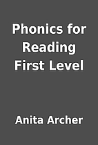 Phonics for Reading First Level by Anita…