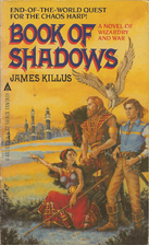 Book Of Shadows by James Killus