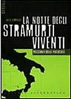 La notte degli stramurti viventi by Enzo…