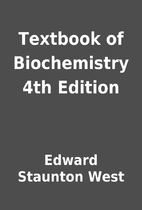 Textbook of Biochemistry 4th Edition by…