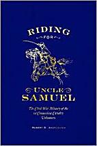 Riding for Uncle Samuel: The Civil War…