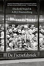 De fictiefabriek by Diederik & A.H.J.…