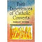 Faith Experiences of Catholic Converts by…