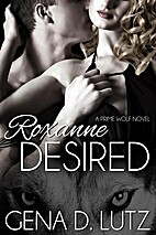 Roxanne Desired (Prime Wolf, #2) by Gena D.…
