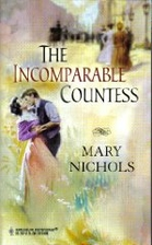 The Incomparable Countess by Mary Nichols