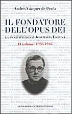 Il fondatore dell'Opus Dei: vita di san…