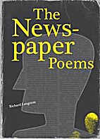 The newspaper poems by Richard Langston