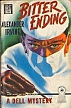 Bitter Ending by Alexander Irving