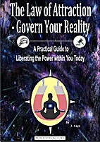 The Law of Attraction - Govern Your Reality;…