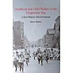 Childhood and Child Welfare in the…