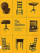 The Shakers: An Exhibition Concerning Their…