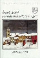 Årbok 2004 - fortidsminneforeningen by John…