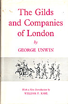 The gilds and companies of London by George…