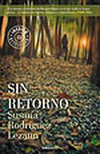 SIN RETORNO by Susana Rodríguez Lezáun