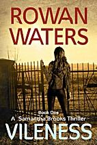 Vileness by Rowan Waters