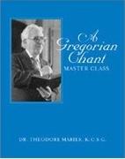 A Gregorian Chant: Master Class, Spiral…