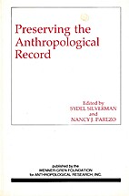 Preserving the Anthropological Record by…