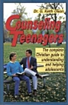 Counseling Teenagers by G. Keith Olson