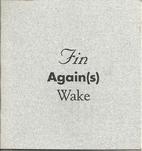 Fin Again(s) Wake (SC) by Rudy Lemcke