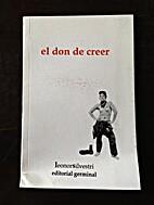 El Don de Creer by Leonor Silvestri