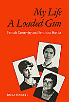 My life, a loaded gun: Female creativity and…
