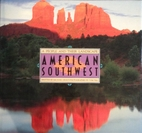 American Southwest: A People and Their…