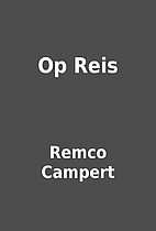 Op Reis by Remco Campert