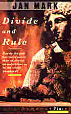 Divide and Rule (Plus) by Jan Mark