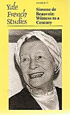 Simone De Beauvoir: Witness to a Century…