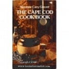 The Cape Cod Cook Book by Suzanne Cary…