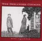 Edward Gorey Calendar 2003: The Deranged…