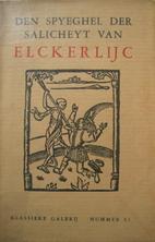 Den spyeghel der Salicheyt van Elckerlijc by…