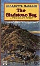 The Gladstone Bag by Charlotte MacLeod