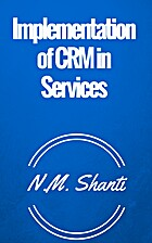 Implementation of CRM in Services by N.M.…